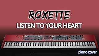 Piano Cover: Listen to Your Heart [Roxette]