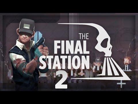 The Final Station: Alternate Ending? Please... (Gameplay / Walkthrough) - Full Playthrough 2