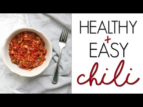 EASIEST CHILI EVER | Healthy, Fast DINNER IDEA!