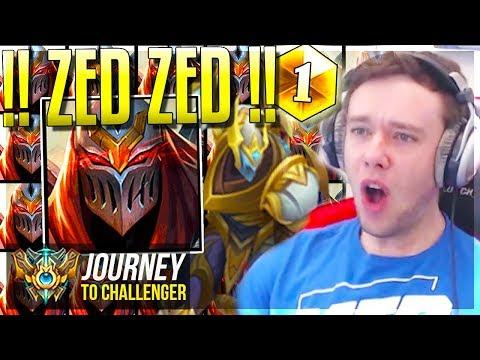 ZED!!! ZED!!! ZED!!! ZED!!! ZED!!! ZED!!! ZED!!! ZED!!! - Journey To Challenger | League of Legends