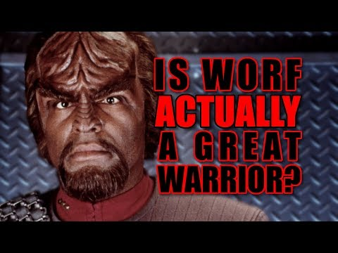 Trek, Actually - Is Worf Actually a Great Warrior?