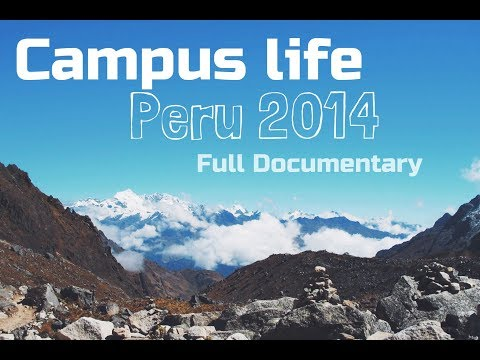 Campus Life Peru 2014 Documentary