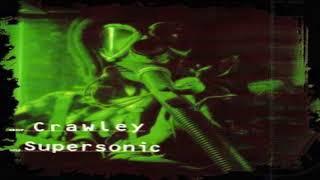 CRAWLEY-Supersonic | (Full Album)