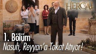 Nasuh, Reyyan'a tokat atıyor - Hercai 1. Bölüm