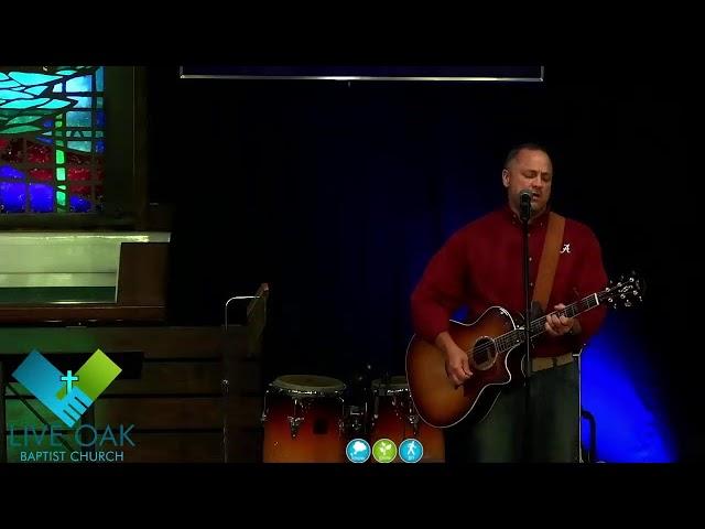 Revival   9/21/21   Live Oak Baptist Church
