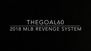 2018 MLB Revenge Betting System - TheGoal60