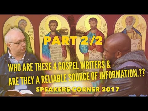 WHO ARE THE 4 GOSPEL WRITERS |SPEAKERS CORNER| PART 2 of 2