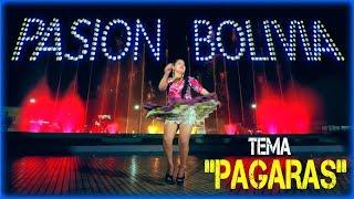 Mac Sarzuri PASION BOLIVIA - pagaras [OFICIAL 2020] MAGIC STUDIOS Bolivia ᴴᴰ
