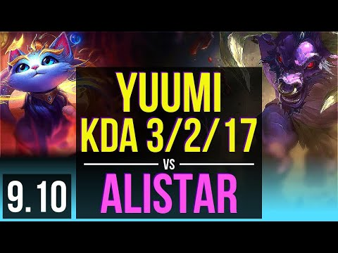YUUMI & Kog'Maw vs ALISTAR & Tristana (SUPPORT) | KDA 3/2/17 | NA Grandmaster | v9.10