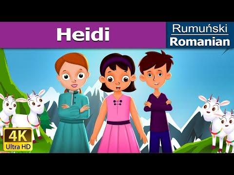 Heidi in Romana - povesti pentru copii - basme in limba romana - Romanian Fairy Tales