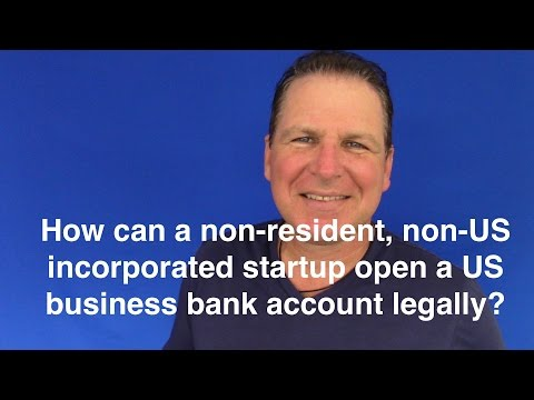 Q&A: How can a non-US startup open a US business bank account?