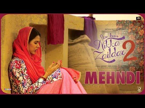 MEHANDI | Nikka Zaildar 2 | Veet Baljit,...