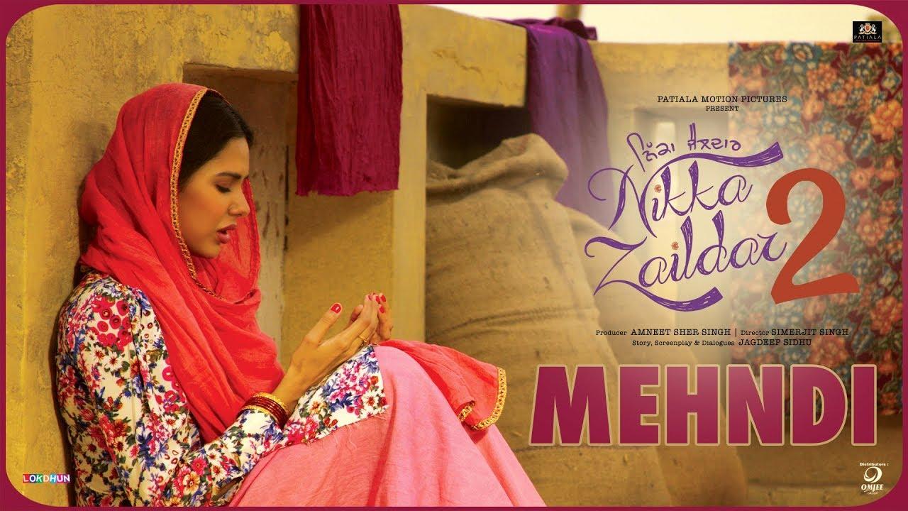 MEHANDI | Nikka Zaildar 2 | Veet Baljit, Sonam Bajwa, Ammy Virk | Latest  Punjabi Song 2019