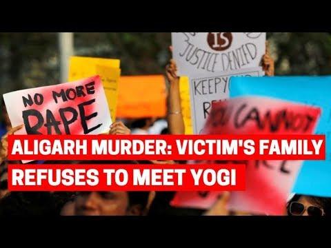 Aligarh murder case: Father of victim refuses to meet CM Yogi Adityanath