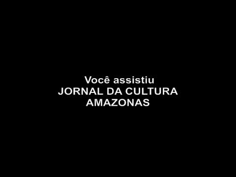 JORNAL DA CULTURA AMAZONAS - 14.01.2019