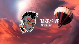Take/Five - After Life