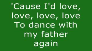 Dance With My Father - Celine Dion (Lyrics)