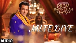 Presenting jalte diye full audio song in the voice of anwesshaa, vineet singh, harshdeep kaur and shabab sabri from bollywood movie prem ratan dhan payo ...