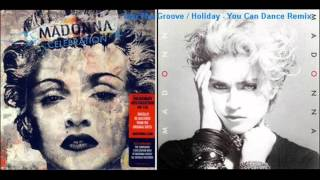 Madonna - Into The Groove / Holiday (You Can Dance Remix)
