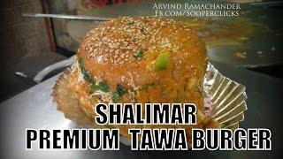 Shalimar Premium Tawa Burger , Secunderabad