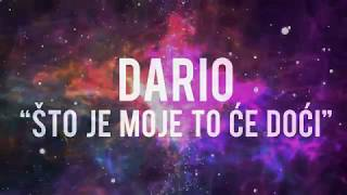 Dario - Sto je moje to ce doci (Official lyrics video) 2018 #stojemojetocedoci