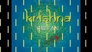Krishna Kirtan - Shri Krishna Govind Hare Murari