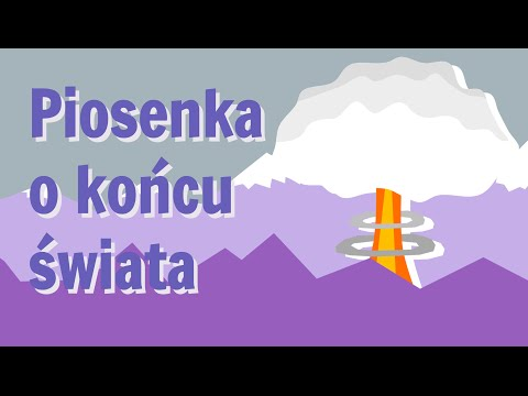 """""""Piosenka o końcu świata"""" Czesława Miłosza"""