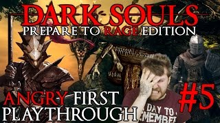 """Dark Souls 1: A Noobs First Playthrough """"Fuck This Game"""" Episode 5"""