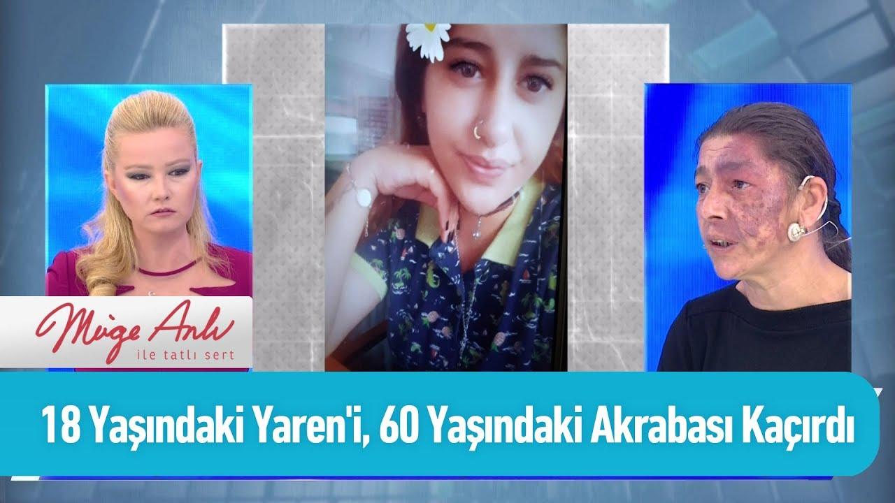 18 Yaşındaki Yaren'i, 60 yaşındaki akrabası kaçırdı - Müge Anlı ile Tatlı Sert 4 Kasım 2019