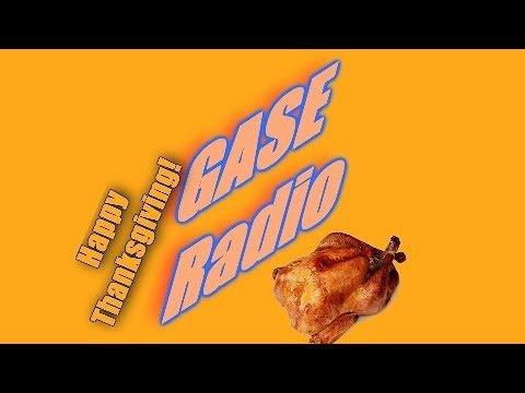 GASE Radio- 11/22/17: Ultra Turkey Instinct