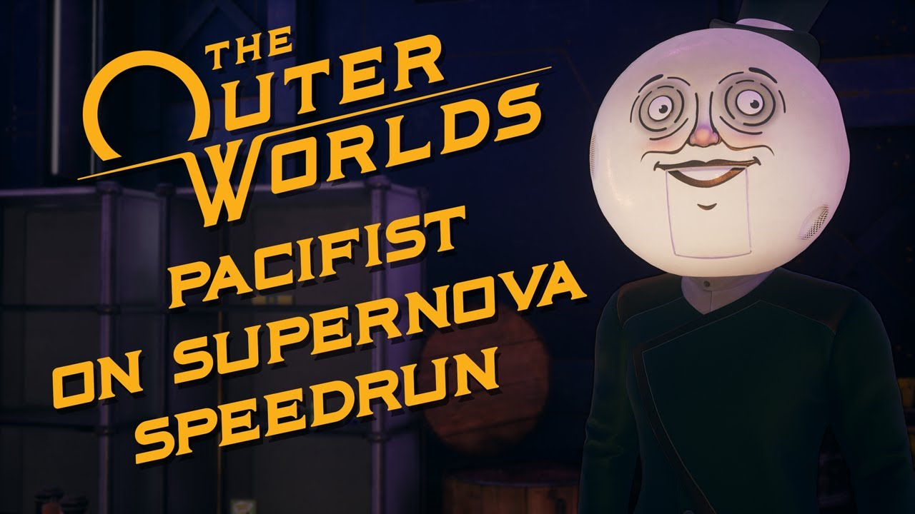 The Outer Worlds Pacifist on Supernova Speedrun in under 20 minutes