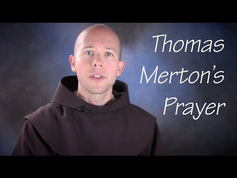 Thomas Merton S Prayer Youtube