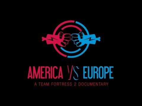 America VS Europe  a Team Fortress 2 Documentary
