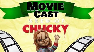 Pod Fiction - Eighteenth Landing - The Movie Cast: Seed Of Chucky
