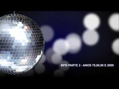 MPB - ANOS 708090 E