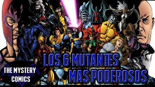 Los 6 mutantes mas poderosos