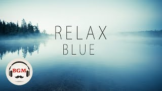 RELAXING Piano & Guitar Music - Chill Out Music Work, Study - Background Music