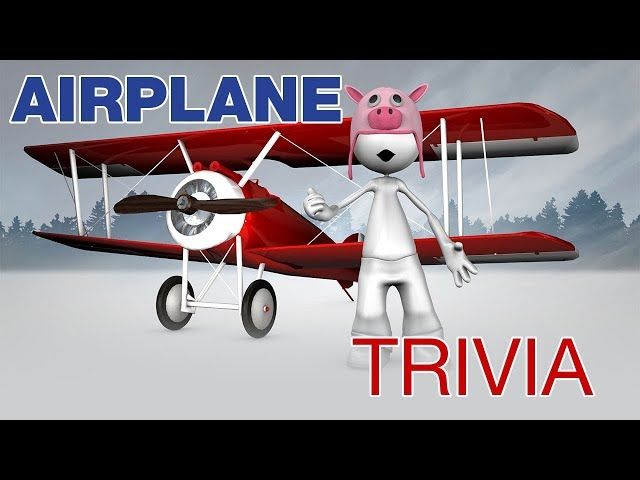 Sky High Airplane Trivia | Everything you want to know about Airplanes