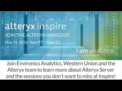 Alteryx | Hangout: The Server Sessions