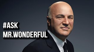 Ask Mr. Wonderful #3 | Kevin O'Leary Answers Your Business Questions