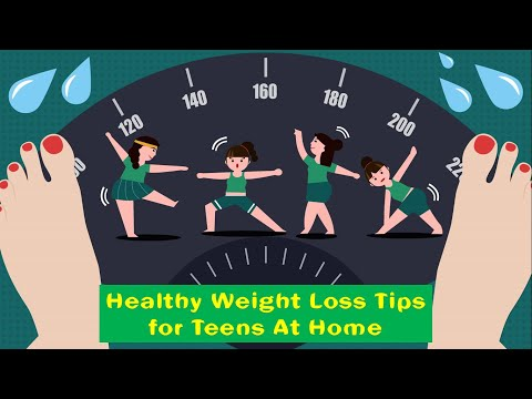 Top 12 Healthy Weight Loss Tips for Teens At Home | How To Lose Weight Fast For Teens
