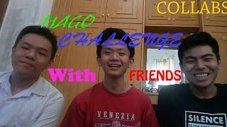 COLLABS WITH FRIENDS - HAGO CHALLENGE