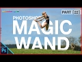 Photoshop Select and Mask Tutorial - Photoshop Magic Wand Quick Select Tools