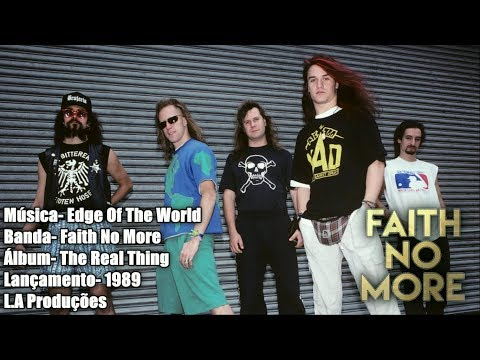 Faith No More - Edge Of The World [Lyrics Legendado]