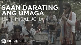 lani misalucha saan darating ang umaga official music video