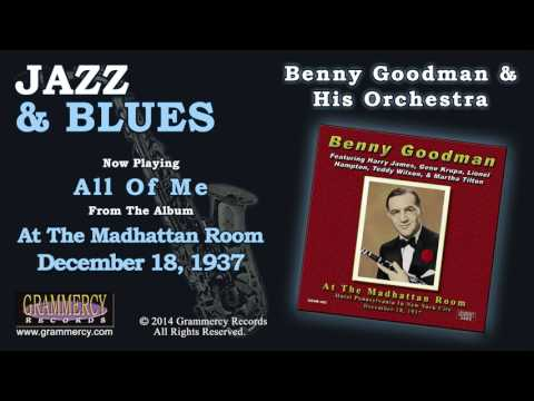 Benny Goodman & His Orchestra - All Of Me mp3