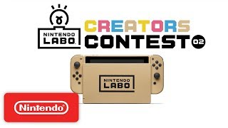 Nintendo Labo Creators Contest No.2 Kick Off! - Nintendo Switch