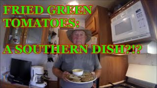 Fried Green Tomatoes: A Southern Dish?
