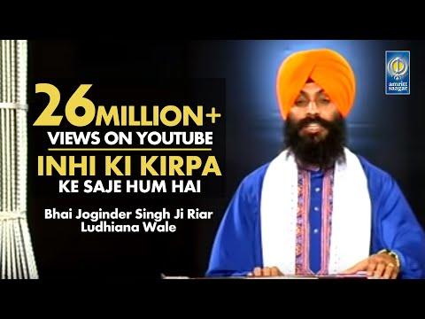 Inhi Ki Kirpa — Bhai Joginder Singh Ji Riar | Amritt Saagar | Gurbani Shabad Kirtan