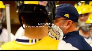 DEFIANCE | A Motivational Lacrosse Film